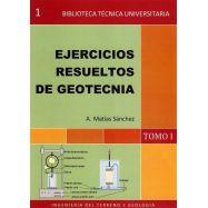 EJERCICIOS RESUELTOS DE GEOTECNIA. Tomo 1- Incluye CD-Rom
