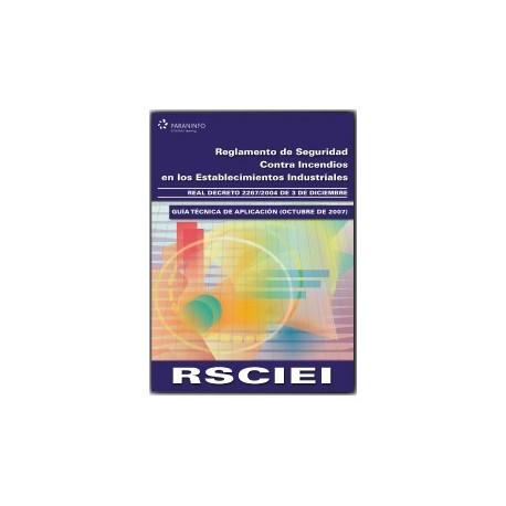 RSCIEI. Reglamento de Seguridad contra Incendios en los Establecimientos Industriales