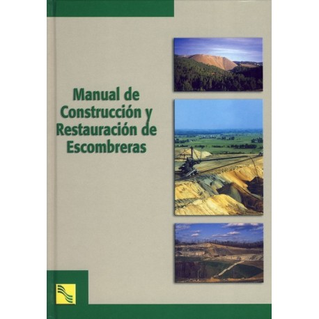 MANUAL DE CONSTRUCCION Y RESTAURACION DE ESCOMBRERAS