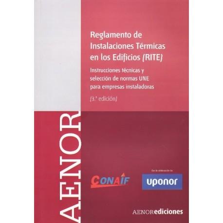 RITE – Instrucciones Técnicas y selección de Normas UNE para EMPRESAS INSTALADORAS (3ª Edición)
