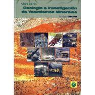 MANUAL DE GEOLOGIA E INVESTIGACION DE YACIMIENTOS MINERALES