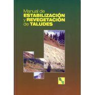 MANUAL DE ESTABILIZACION Y REVEGETACION DE TALUDES
