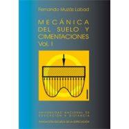 MECÁNICA DEL SUELO Y CIMENTACIONES – 2 Volúmenes