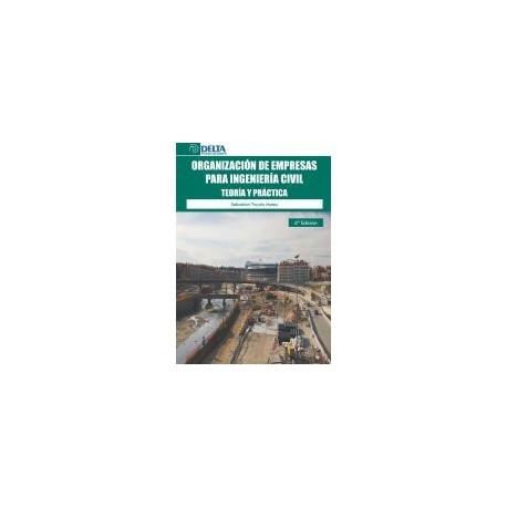 ORGANIZACION DE EMPRESAS PARA INGENIERIA CIVIL - 6ª Edición