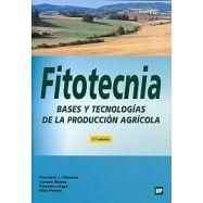 FITOTECNIA. Bases y Tecnologías de producción agrícola - 2ª Edición
