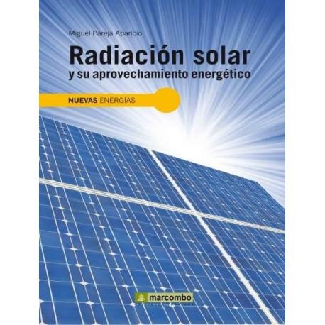 RADIACION SOLAR Y SU APROVECHAMIENTO ENERGETICO