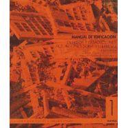 MANUAL DE EDIFICACION 1: Derribos y demoliciones. Actuaciones sobre el Terreno