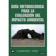 GUIA METODOLOGICA PARA LA EVALUACION DEL IMPACTO MEDIAMBIENTAL- 4ª Edición