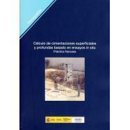 CALCULO DE CIMENTACIONES SUPERFICIALES Y PROFUNDAS BASADO EN ENSAYOS IN SITU- PRACTICA FRANCESA (M-101)