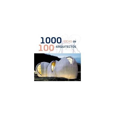 1000 IDEAS DE 100 ARQUITECTOS