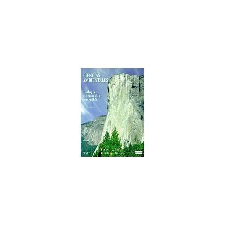CIENCIAS AMBIENTALES, ECOLOGIA Y DESARROLLO - 6ª Edición