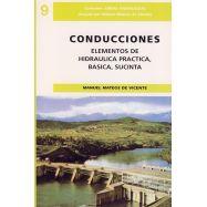 CONDUCCIONES. Elementos de Hidráulica práctica,básica, sucinta