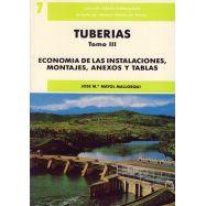 TUBERIAS- Tomo 3. Economía de las instalaciones, montajes, anexos y tablas