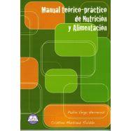 MANUAL TEORICO-PRACTICO DE NUTRICION Y ALIMENTACION - 2 ª Edicion