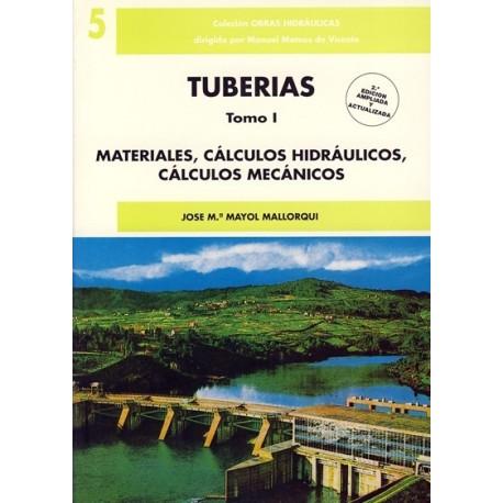 TUBERIAS- Tomo 1. Materiales, Cálculos Hidráulicos, Cálculos mecánicos