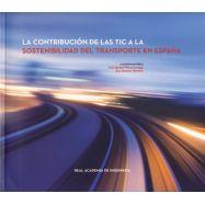 LA CONTRIBUCION DE LAS TIC A LA SOSTENIBLIDAD DEL TRANSPORTE EN ESPAÑA