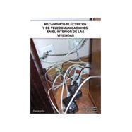 MECANISMOS ELECTRICOS Y DE TELECOMUNICACIONES EN INTERIOR DE VIVIENDAS