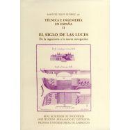 TECNICA E INGENIERIA EN ESPAÑA - Volumen 2: EL SIGLO DE LAS LUCES. De la Ingeniería a la nueva Navegación