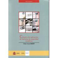 CRITERIOS DE APLICACION DE BARRERAS DE SEGURIDAD METALICAS: Orden Circular 28/2009