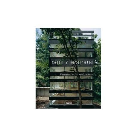 CASAS Y MATERIALES. Elementos de Arquitectura
