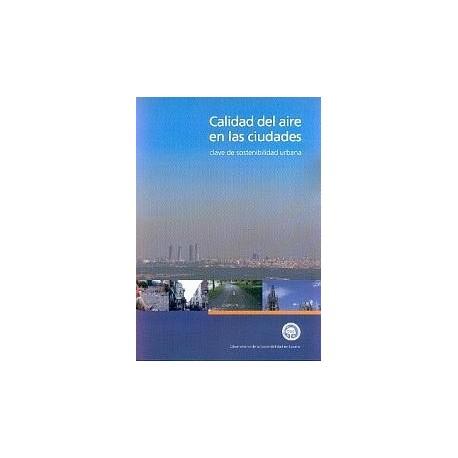 CALIDAD DEL ARIE EN LAS CIUDADES: Clave de sostenbilidad urbana