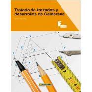 TRATADO DE TRAZADOS Y DESARROLLOS DE CALDERERIA