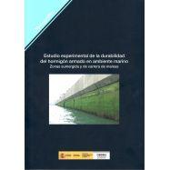 ESTUDIO EXPERIMENTAL DE LA DURABILIDAD DEL HORMIGON ARMADO EN AMBIENTE MARINO. Zonas Sumergidas y de Carrera de Mareas