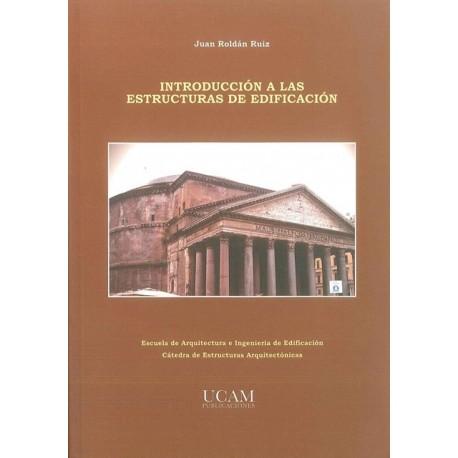 INTRODUCCION A LAS ESTRUCTURAS DE EDIFICACION