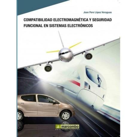 COMPATIBILIDAD ELECTROMAGNETICA Y SEGURIDAD FUNCIONAL EN SISTEMAS ELECTRONICOS