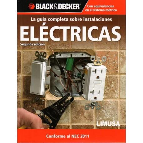 LA GUIA COMPLETA SOBRE INSTALACIONES ELECTRICAS- 2ª Edición