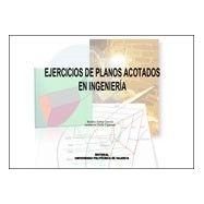 EJERCICIOS DE PLANOS ACOTADOS EN INGENIERIA