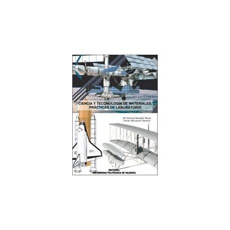 CIENCIA Y TECNOLOGIA DE MATERIALES: Prácticas de Laboratorio