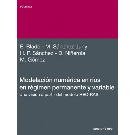 MODELACION NUMERICA EN RIOS EN REGIMEN PERMANENTE Y VARIABLE