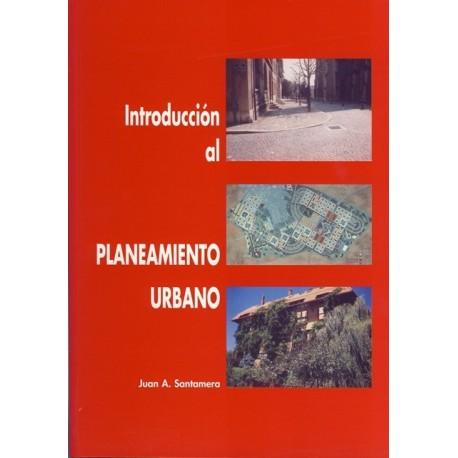 INTRODUCCION AL PLANEAMIENTO URBANO