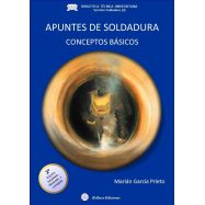 APUNTES DE SOLDADURA. Conceptos Básicos - 2ª Edicion