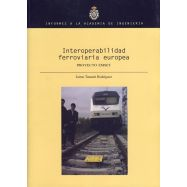 INTEROPERABILIDAD FEROVIARIA EUROEPA. Proyecto EMSET