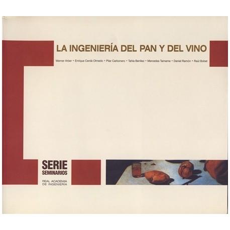 LA INGENIERIA DEL PAN Y DEL VINO
