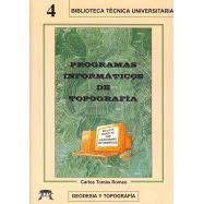 PROGRAMAS INFORMATICOS DE TOPOGRAFIA.Incluye Diskette con28 programas de cálculo)