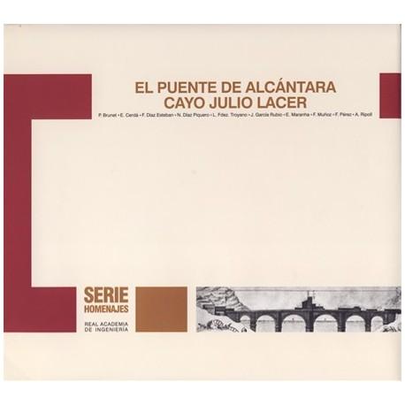 EL PUENTE DE ALCANTARA. CAYO JULIO CESAR (Edición en Rústica)