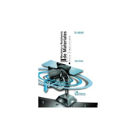 MECANICA Y RESISTENCIA DE MATERIALES - 3ª Edición
