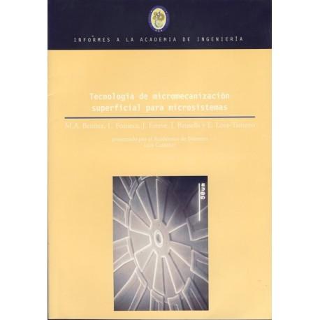 TECNOLOGIA DE MICROMECANIZACION SUPERIFICIA PARA MICROSISTEMAS