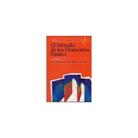 EL METODO DE LOS ELEMENTOS FINITOS- Volumen 1: LAS BASES