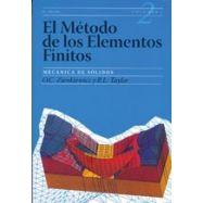 EL METODO DE LOS ELEMENTOS FINITOS. Volumen 2: MECANICA DE SOLIDOS