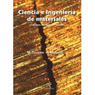 CIENCIA E INGENIERIA DE MATERIALES. Estructuras, Propiedades y Fractura