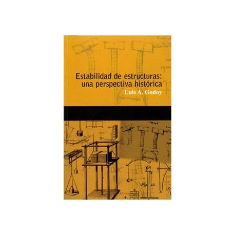 ESTABILIDAD DE ESTRUCTURAS: UNA PERSPECTIVA HISTORICA