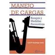 MANEJO DE CARGAS.Riesgos y Medidas Preventivas