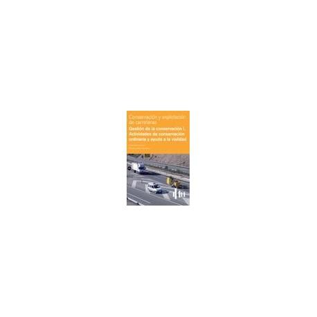 GESTION DE LA CONSERVACION I.Actividades de Conservación Ordinaria y Ayuda a la Viabilidad
