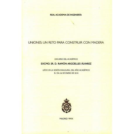 UNIONES: UN RETO PARA CONSTRUIR CON MADERA