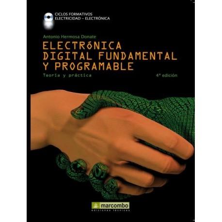 ELECTRONICA FUNDAMENTAL Y PROGRAMABLE - 4ª Edición