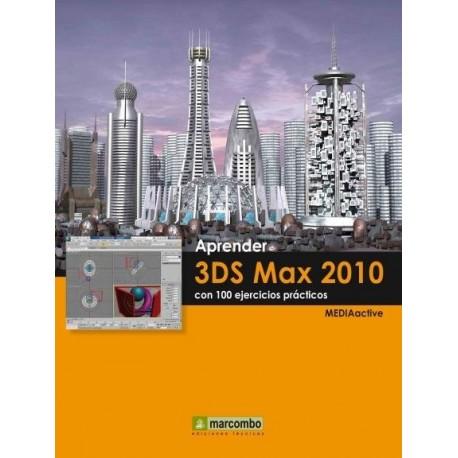 APRENDER 3DS MAX CON 100 EJERCICIOS PRACTICOS